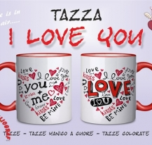 TAZZA I LOVE YOU